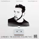 S-Preme - The Sicktape: Volume 2 Cover