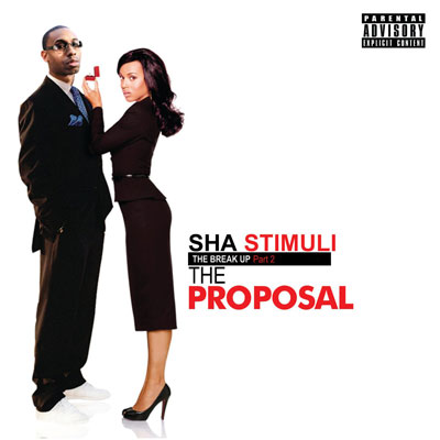 Sha Stimuli - The Break Up Part 2: The Proposal Cover