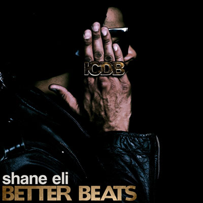 Shane Eli - Better Beats: The ICDB Instrumentals Cover