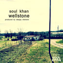 Soul Khan - Wellstone EP Artwork