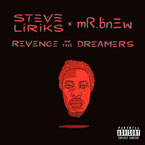 Steve Liriks - Revenge of the Dreamers Cover