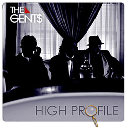 The Gent$ - High Profile Album Cover