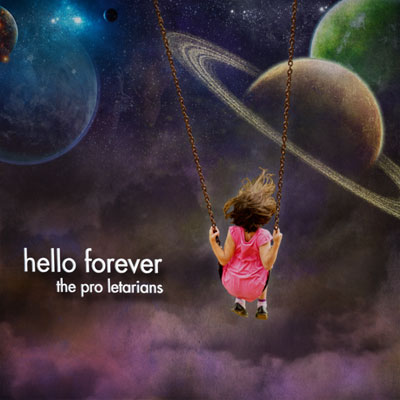 the-pro-letarians-hello-forever