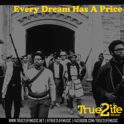 True 2 Life Music - Every Dream Has a Price Cover