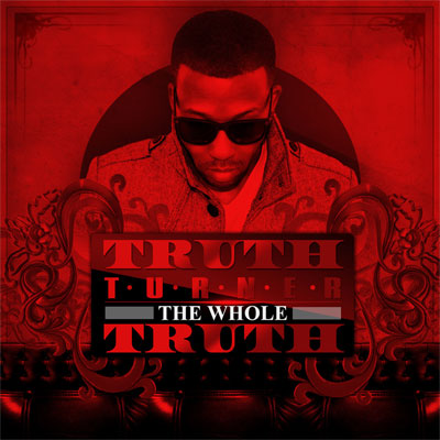Truth Turner - The Whole Truth Album Cover