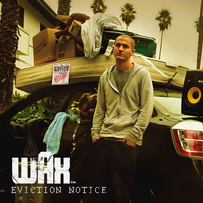 Wax - Eviction Notice Cover