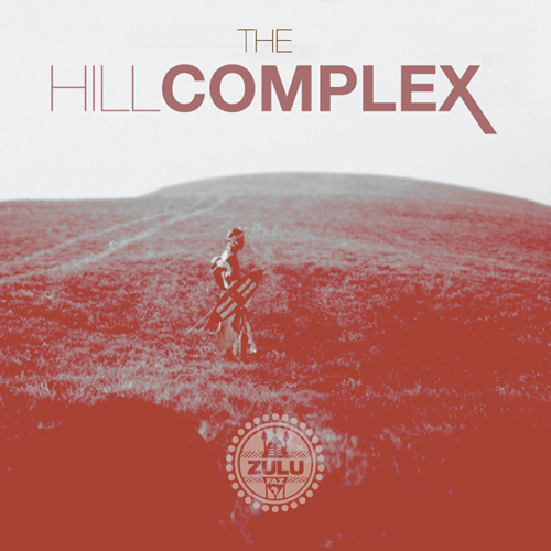 Zulu Faz - The Hill Complex Cover