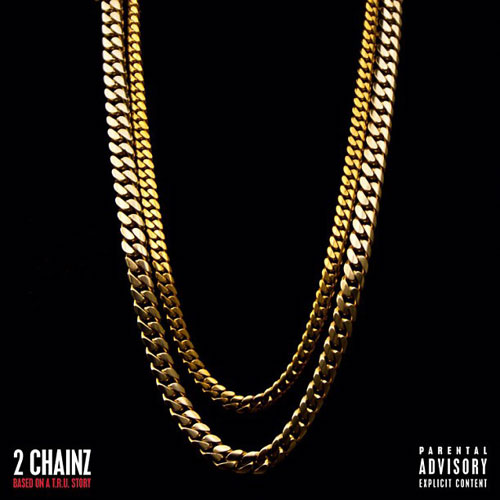 2 Chainz - Based on a T.R.U. Story Cover