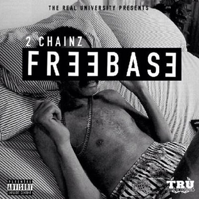 2 Chainz - Freebase EP Cover