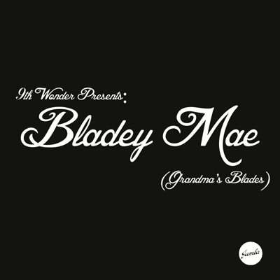9th Wonder - Bladey Mae (The Beat Tape) Album Cover