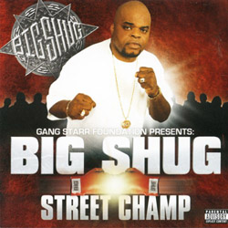 Big Shug - Streetchamp Album Cover