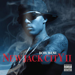 Bow Wow - New Jack City II Cover