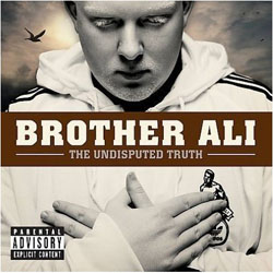 Brother Ali - The Undisputed Truth Cover