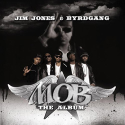 Byrdgang - MOB: The Album Cover