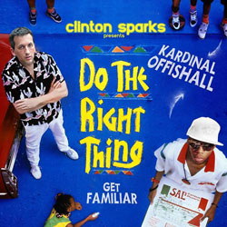 Clinton Sparks Presents: Kardinal Offishall - Do The Right Thing Cover