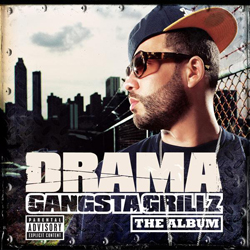 DJ Drama - Gangsta Grillz: The Album Cover