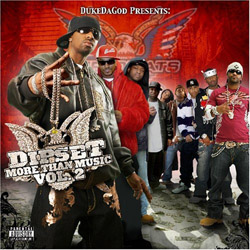 DukeDaGod Presents: Dipset - More Than Music, Vol. 2 Album Cover