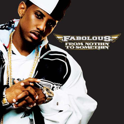 Fabolous - From Nothin&#8217; to Somethin&#8217; Cover