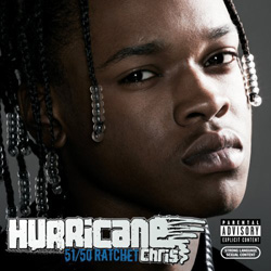 Hurricane Chris - 51/50 Ratchet Cover