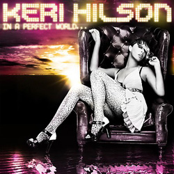 Keri Hilson - In A Perfect World Cover