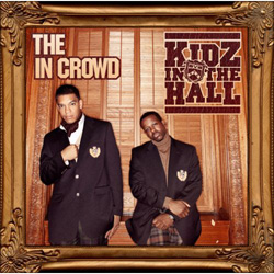 Kidz In The Hall - The In Crowd Cover