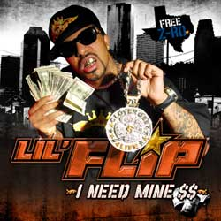 Lil' Flip - I Need Mine Cover