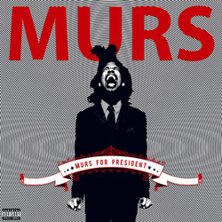 MURS - Murs for President Cover