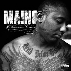 Maino - If Tomorrow Comes Cover