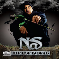 Nas - Hip-Hop Is Dead Cover