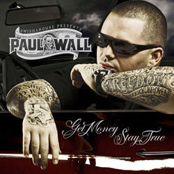Paul Wall - Get Money, Stay True Cover