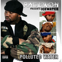 Raekwon Presents Icewater- Polluted Water Cover