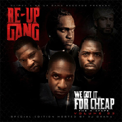 Re-Up Gang - We Got It 4 Cheap (Vol. 3): The Spirit of Competition Album Cover