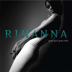 Rihanna - Good Girl Gone Bad Cover