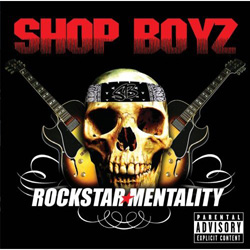 Shop Boyz - Rockstar Mentality Album Cover