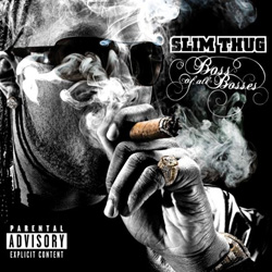 Slim Thug - Boss of all Bosses Cover