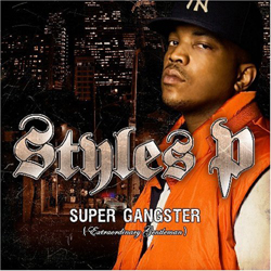 Styles P - Super Gangsta, Extraordinary Gentleman Cover
