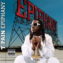 T-Pain - Epiphany Cover