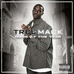 Trel Mack - Mack of the Year Album Cover