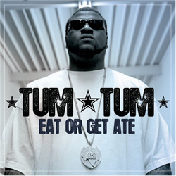 Tum Tum - Eat or Get Ate Cover