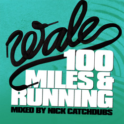 Wale - 100 Miles & Running Cover