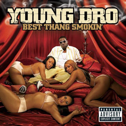 Young Dro - Best Thang Smokin' Cover