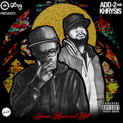 Add-2 & Khrysis - Between Heaven & Hell Album Cover