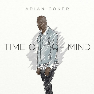 Adian Coker - Time Out Of Mind EP Album Cover