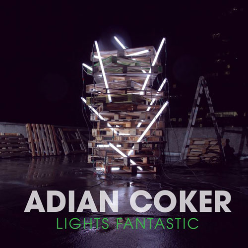 Adian Coker - Lights Fantastic Cover