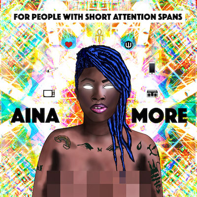 Aina More - For People With Short Attention Spans Cover