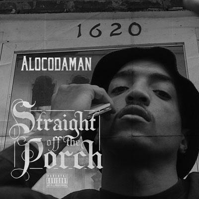 Alocodaman - Straight Off The Porch Cover