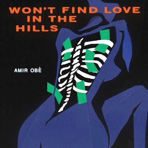 Amir Obè - Won't Find Love In The Hills EP Album Cover