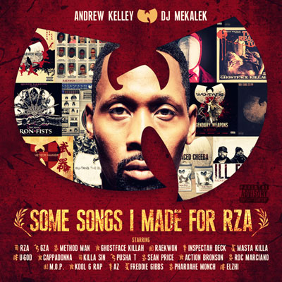 Andrew Kelley & DJ Mekalek - Some Songs I Made For RZA Album Cover