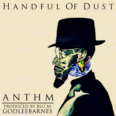 ANTHM - Handful of Dust EP Cover