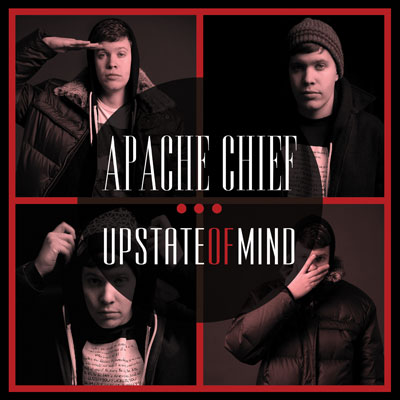 Apache Chief - Upstate of Mind Album Cover